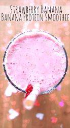 Strawberry Banana Protein Shake