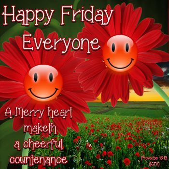 Have A Blessed Friday Everyone Have a blessed Friday everyone