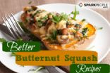 Better Butternut Squash